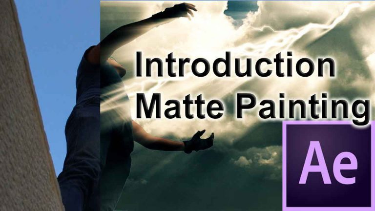 Introduction Matte Painting | Visual Effects | After Effects