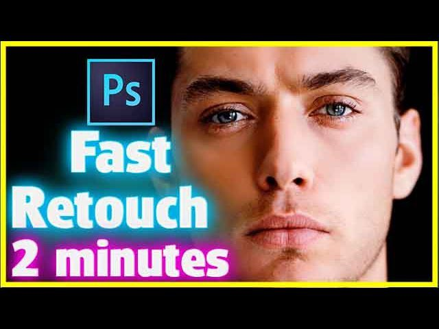 Fast Retouch in 2 Minutes | Adobe Photoshop