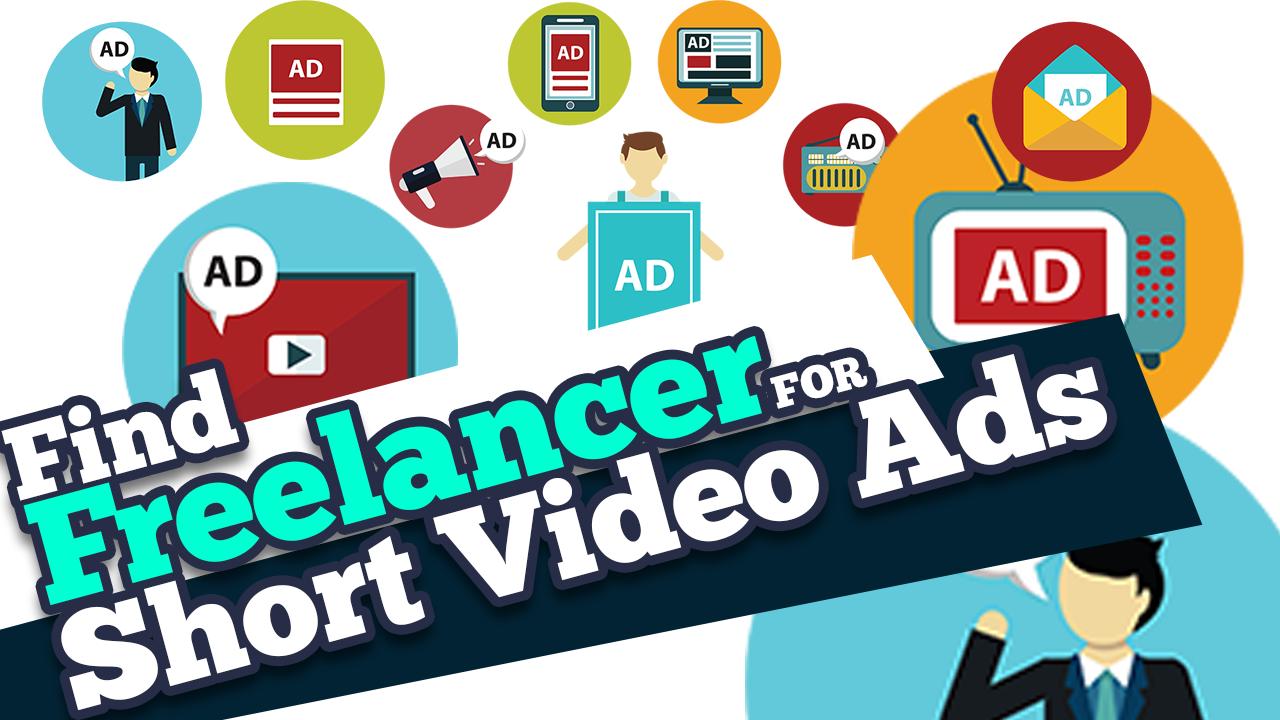 How to find best freelancers for Short Video Ads