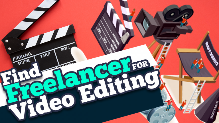 How find best freelancers for Video Editing