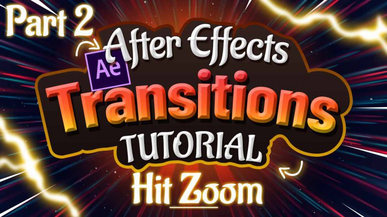 Hit Zoom Transitions Tutorial in Adobe After Effects Part 2 of 6