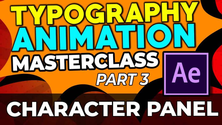 Character Panel Typography Animation | After Effects | Part 3 of 14| Master Class