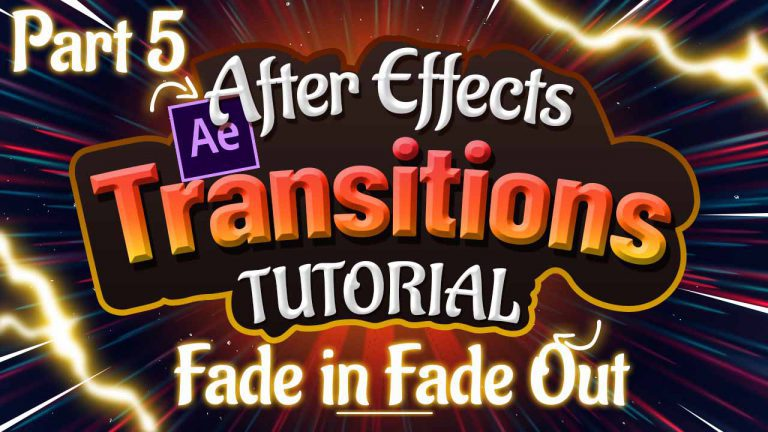 Fade in - Fade Out Transitions Tutorial in Adobe After Effects Part 5 of 6